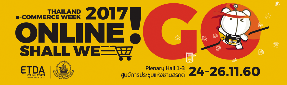 THAILAND e-Commerce Week 2017